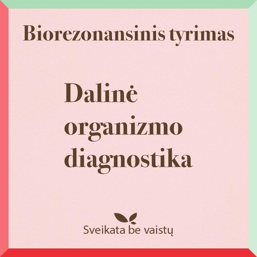 Dalinė organizmo diagnostika